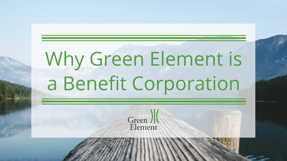 Why is Green Element a B-Corp?